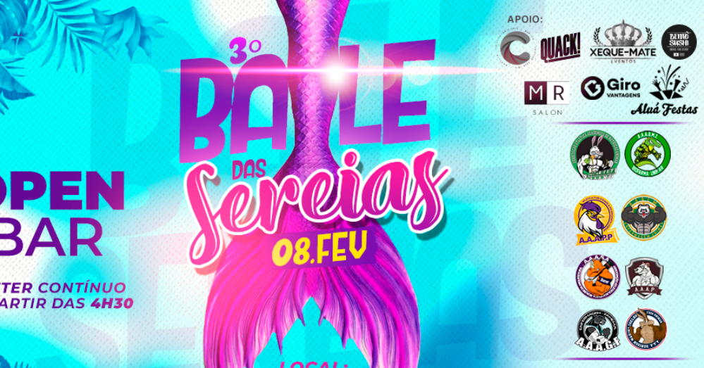BAILE DAS SEREIAS - O OPEN BAR